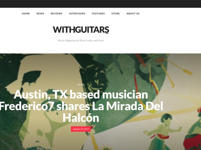 'WITHGUITARS' Profiles 'La Mirada del Halcón' - Frederico7's Latin Soul Track produced by Adrian Quesada