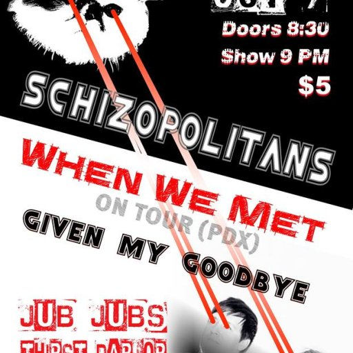 Schizopolitans with When We Met (Portland)