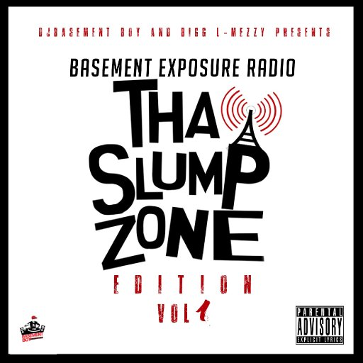 Basement Exposure Radio ( Tha Slump Zone Edition) Vol.1