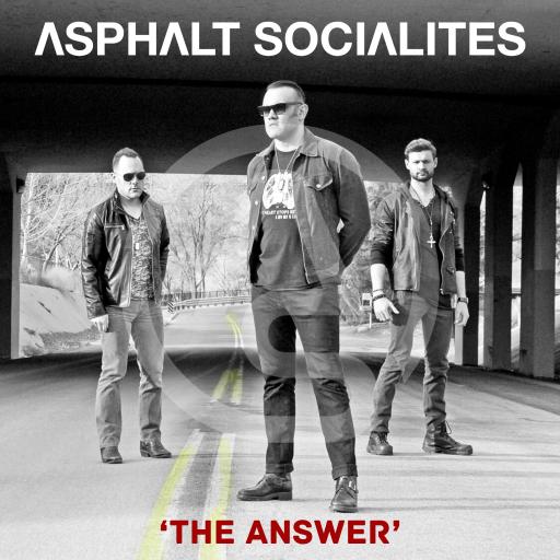 Asphalt Socialites   The Answer
