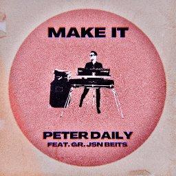 Make It feat. Gr. Jsn Beits